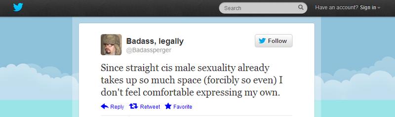 Heterosexual but fretful, which makes it okay. Hear him roar.